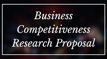 business competitiveness research proposal