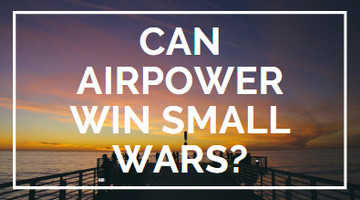 can airpower win small wars